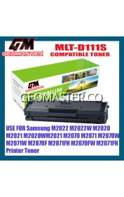 Samsung MLT-D111S / MLTD111S / MLTD111 Compatible High Quality Toner Cartridge Xpress M2022 / M2022W / M2020 / M2021 / M2020W / M2021W / M2070 / M2071 / M2070W / M2071W / M2070F / M2071FH / M2070FW / M2071FH